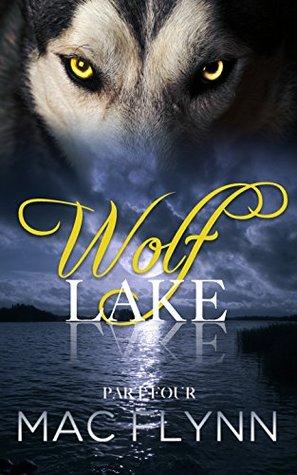 Wolf Lake: Part 4