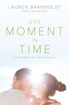 One Moment in Time (Moment of Truth, #2)