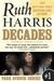 Decades by Ruth  Harris