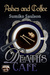 Ashes and Coffee (Death's Cafe, #1)