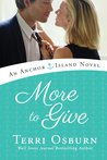 More to Give (Anchor Island #4)