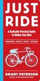 Just Ride: A Radi...