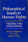 Philosophical Issues In Human Rights: Theories And Applications