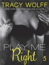 Play Me Right by Tracy Wolff