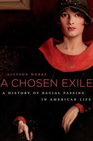 A Chosen Exile by Allyson Hobbs