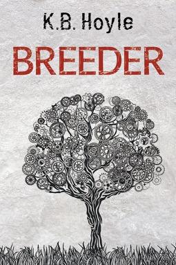 Breeder by K.B. Hoyle