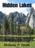 Hidden Lakes by Melanie P. Smith