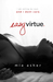Easy Virtue (Virtue, #1) by Mia Asher