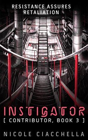 Instigator (Contributor Trilogy, #3)