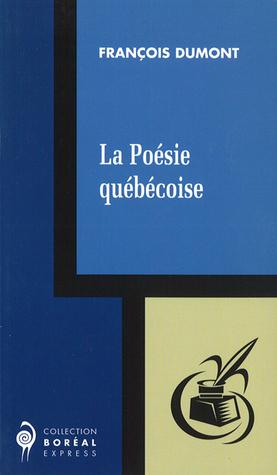 La Poésie québécoise
