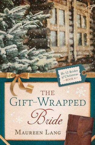 The Gift-Wrapped Bride(12 Brides of Christmas 4)