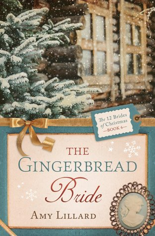 The Gingerbread Bride(12 Brides of Christmas 6)