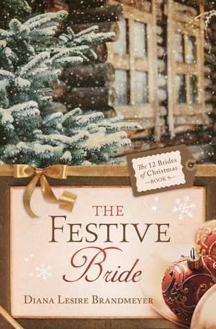 The Festive Bride (The 12 Brides of Chri...