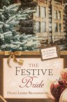 The Festive Bride (The 12 Brides of Christmas, #9)