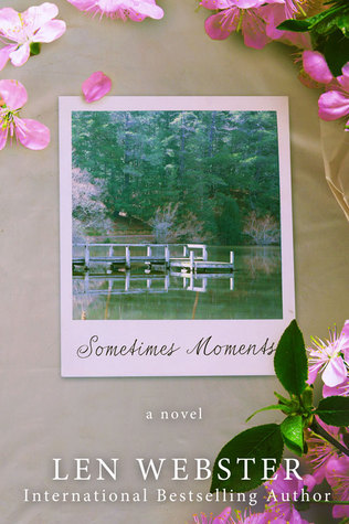 Image result for sometimes moments len webster