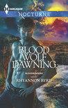 Blood Wolf Dawning (Bloodrunners, #7)