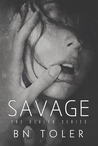 Savage by B.N. Toler