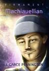 Machiavellian (Firmament #3)