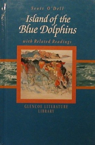 Island of the Blue Dolphins With Related Readings