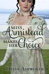 Miss Armistead Makes Her Choice (Miss Delacourt #6)