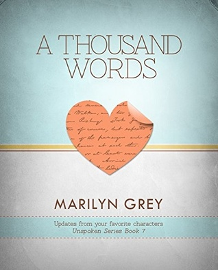 A Thousand Words (Unspoken #7)