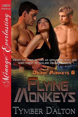 Flying Monkeys (Drunk Monkeys, #6)