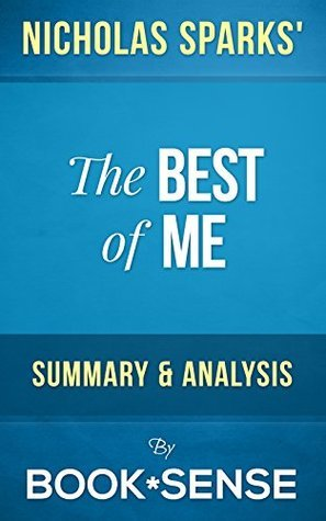 The Best of Me: by Nicholas Sparks | Summary & Analysis