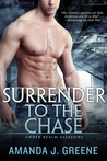 Surrender to the Chase by Amanda J. Greene