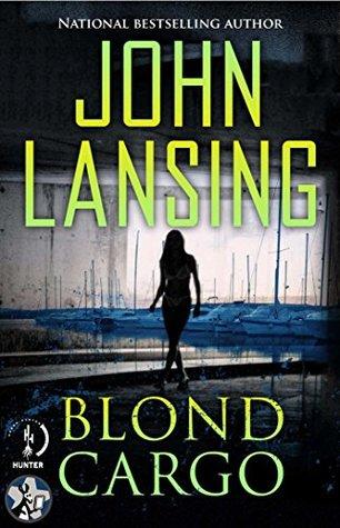 Blond Cargo (Jack Bertolino #2)