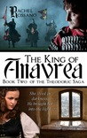 The King of Anavrea by Rachel Rossano