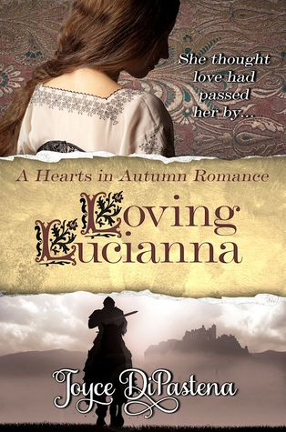 Loving Lucianna (A Hearts in Autumn Romance, #1)