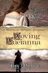 Loving Lucianna (A Hearts in Autumn Romance, #1)