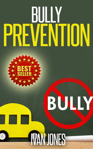 Bully Prevention (Stop Bullying Now)
