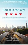 God is in the City: Encounters of Grace and Transformation
