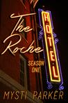 The Roche Hotel by Mysti Parker