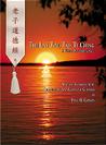 The Lao Tzu, Tao Te Ching
