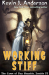 Working Stiff (Dan Shamble, Zombie P.I. #5)