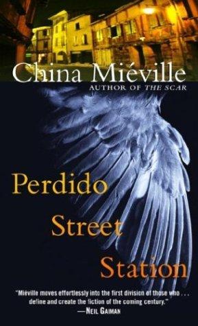 Perdido Street Station (New Crobuzon, #1...