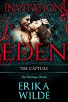 The Capture (The Marriage Diaries,#6; Invitation to Eden #18)