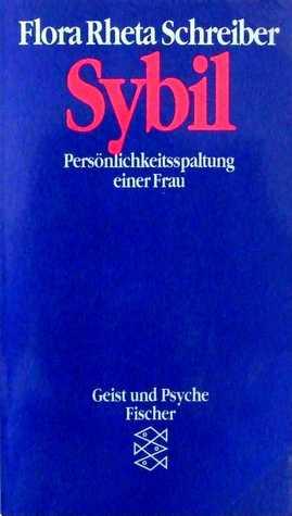 Sybil: Persönlichkeitsspaltung einer Frau