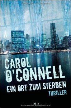 Ein Ort zum Sterben by Carol O'Connell