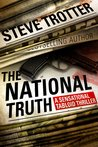 The National Truth: A Sensational Tabloid Thriller