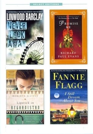Reader's Digest Select Editions, Volume 316, 2011 #4: Never Look Away / Promise Me / Lipstick in Afghanistan / I Still Dream About You