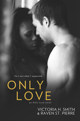 Only Love Only Love 1 By Victoria H Smith