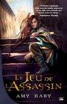 Le Jeu de l'Assassin by Amy Raby