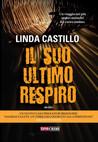 Il suo ultimo respiro by Linda Castillo
