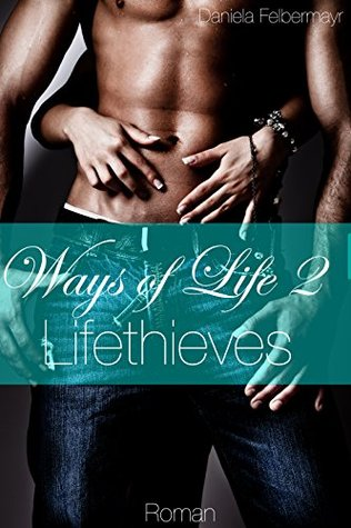 Ways of Life 2 Lifethieves