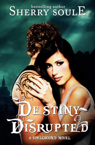 Destiny Disrupted (Spellbound Prodigies #5)