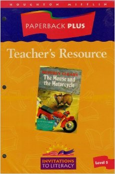 Paperback Plus Teacher's Resource The Mouse and the Motorcycle (Invitations Literacy, Level 5)
