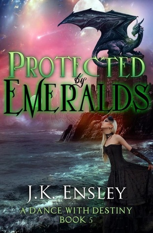 Protected by Emeralds (A Dance with Destiny, #5)